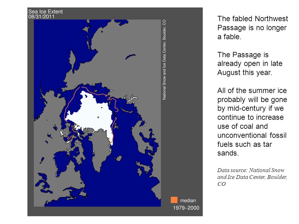 The fabled Northwest Passage is no longer a fable.