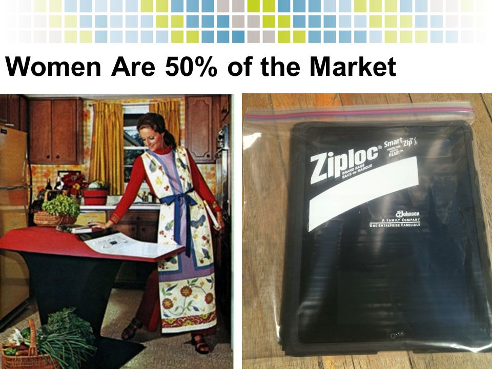 Women Are 50% of the Market