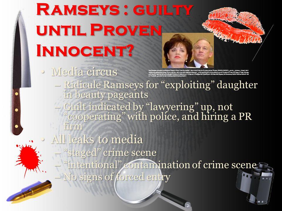 Ramseys : guilty until Proven Innocent.