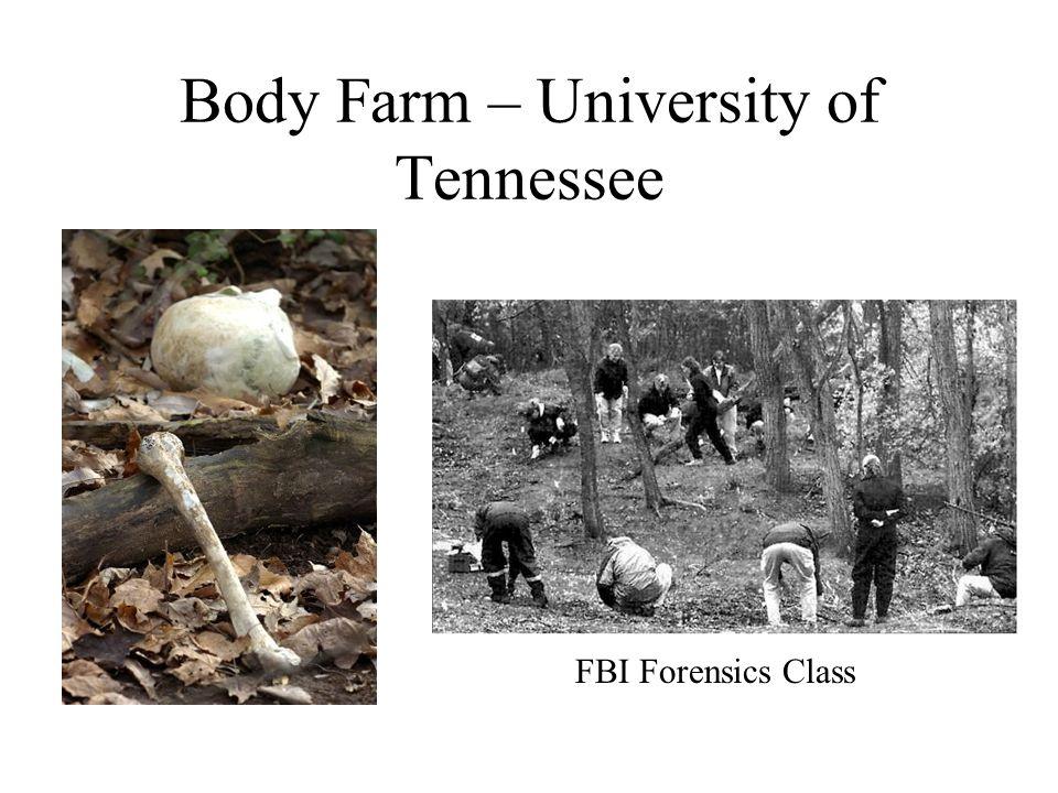 Body Farm – University of Tennessee FBI Forensics Class