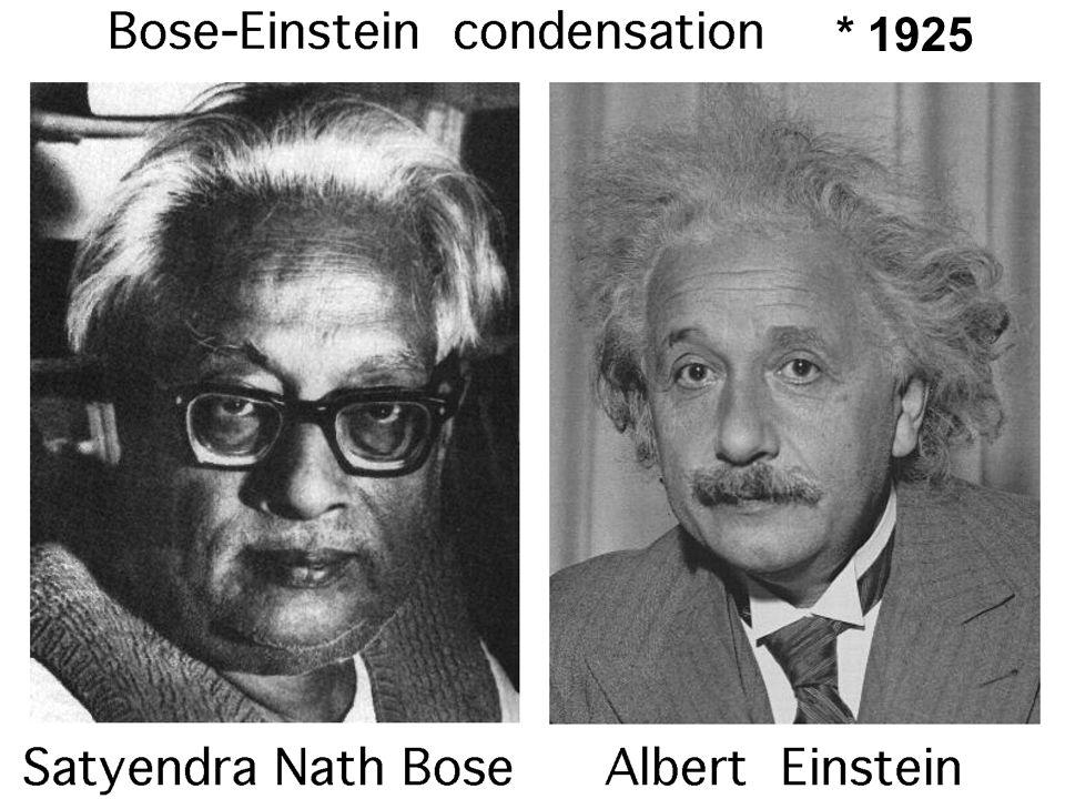 Bose/Einstein * 1925