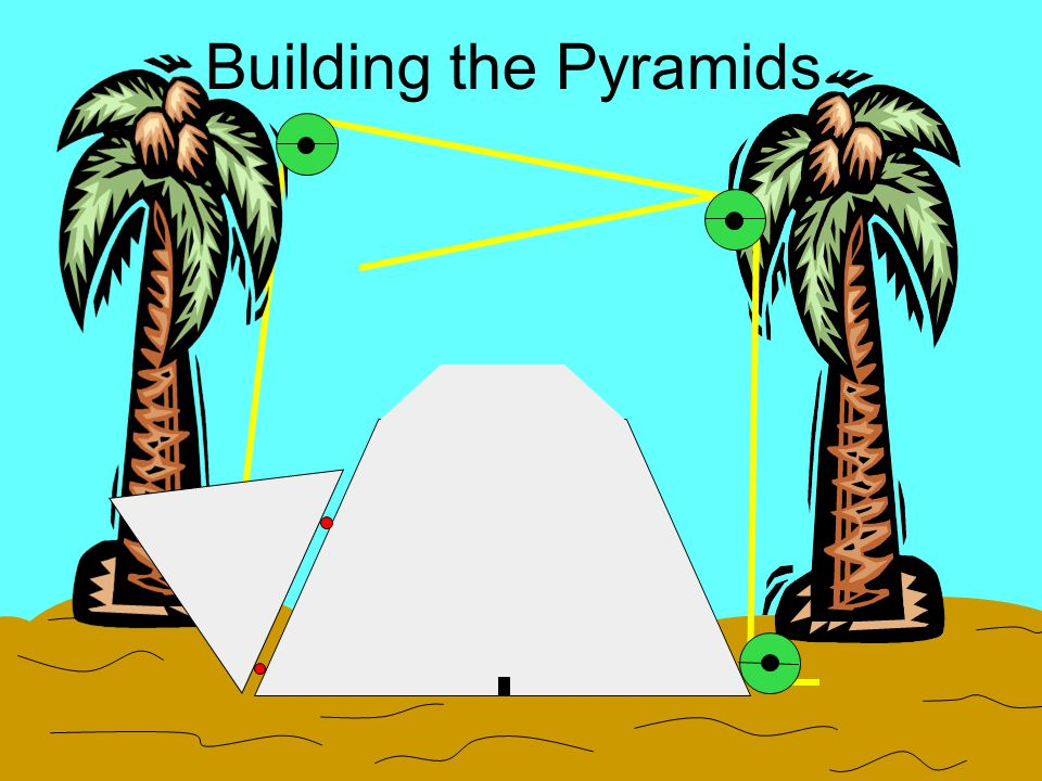 Building the Pyramids