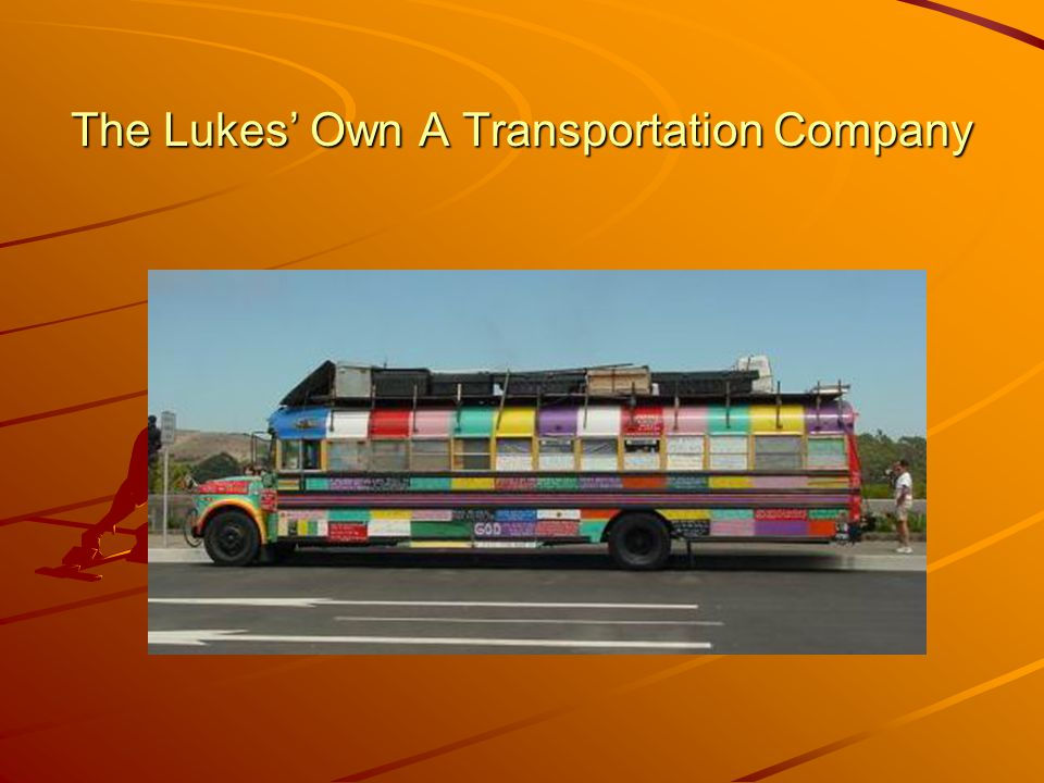 The Lukes' Own A Transportation Company