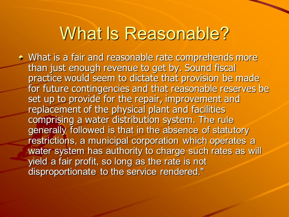 What Is Reasonable.