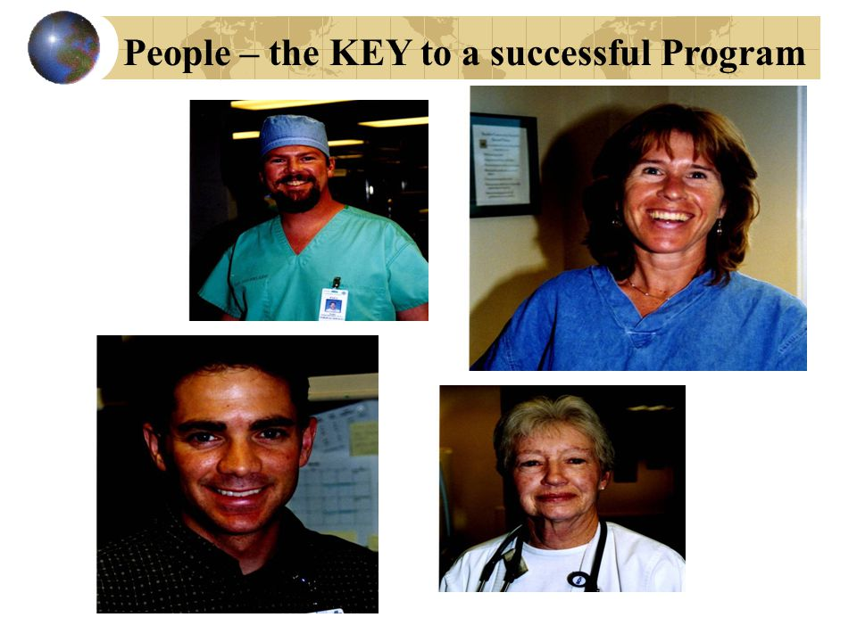 People – the KEY to a successful Program