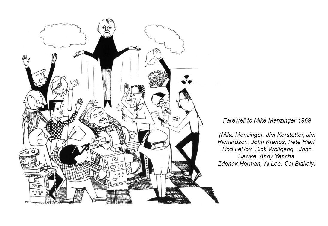 Farewell to Mike Menzinger 1969 (Mike Menzinger, Jim Kerstetter, Jim Richardson, John Krenos, Pete Hierl, Rod LeRoy, Dick Wolfgang, John Hawke, Andy Yencha, Zdenek Herman, Al Lee, Cal Blakely)