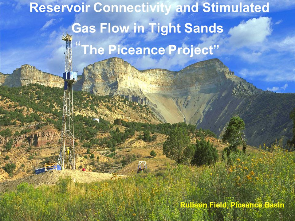 Reservoir Connectivity and Stimulated Gas Flow in Tight Sands The Piceance Project Rulison Field, Piceance Basin