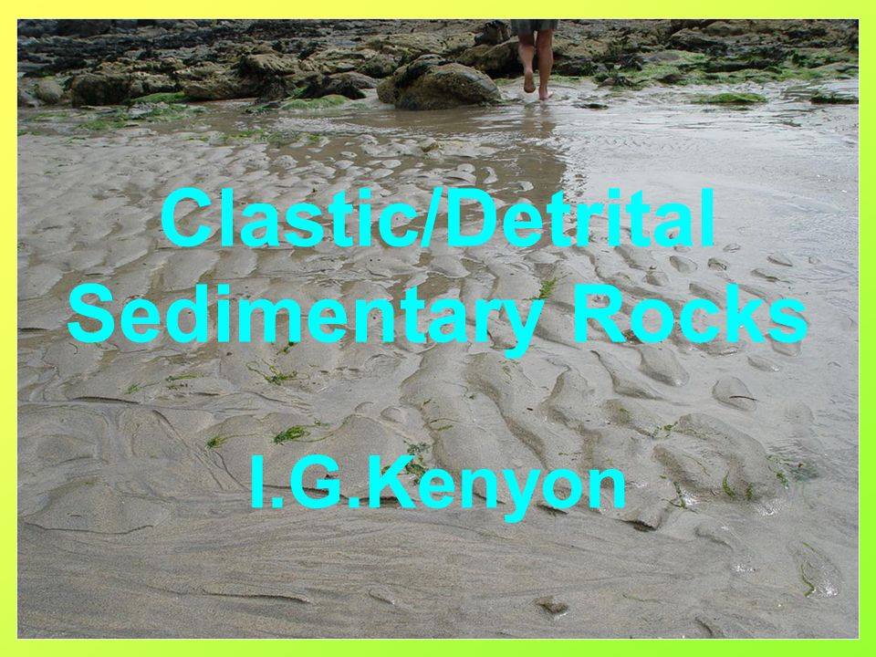 Phenoclast–A large clast/rock fragment Matrix–the finer material often sand,silt and clay surrounding the phenoclasts Cement–material precipitated from solution to stick the sediment together.This is often quartz, calcite or haematite Clastic Rock Terminology 1