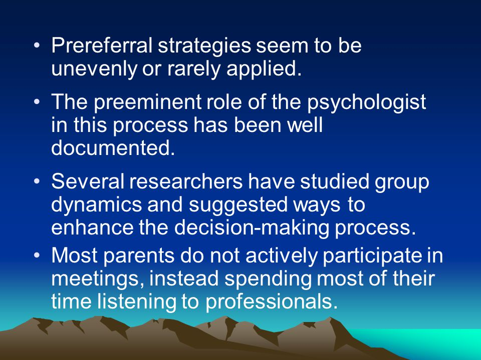 Prereferral strategies seem to be unevenly or rarely applied.