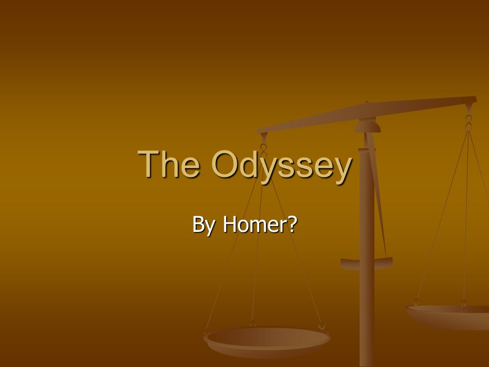 The Odyssey By Homer?