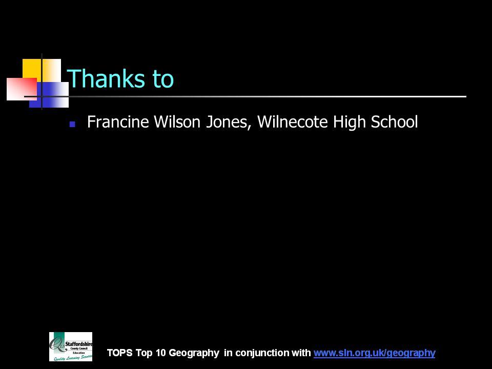 Thanks to Francine Wilson Jones, Wilnecote High School