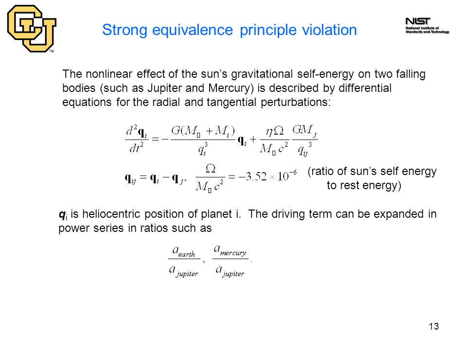 13 Strong equivalence principle violation The nonlinear effect of the sun's gravitational self-energy on two falling bodies (such as Jupiter and Mercu