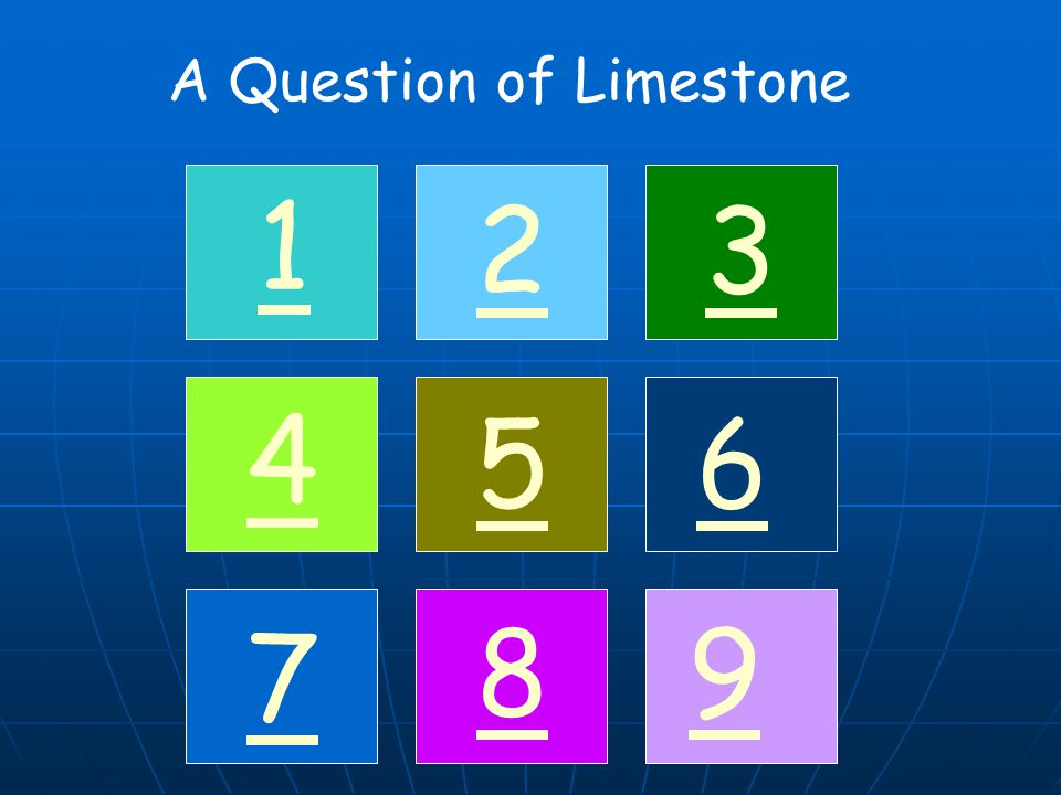A Question of Limestone 1 32 4 56 7 89