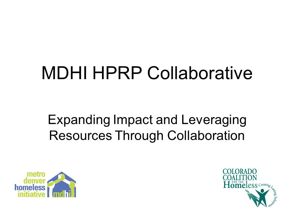 MDHI HPRP Collaborative Expanding Impact and Leveraging Resources Through Collaboration