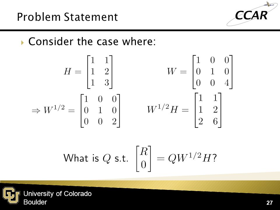 University of Colorado Boulder  Consider the case where: 27