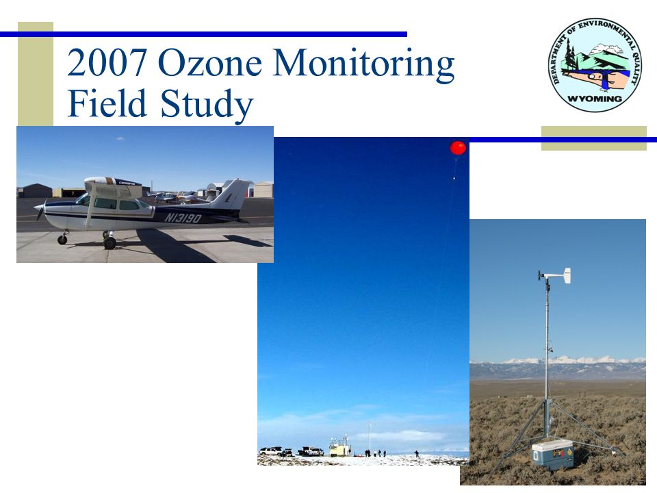 2007 Ozone Monitoring Field Study