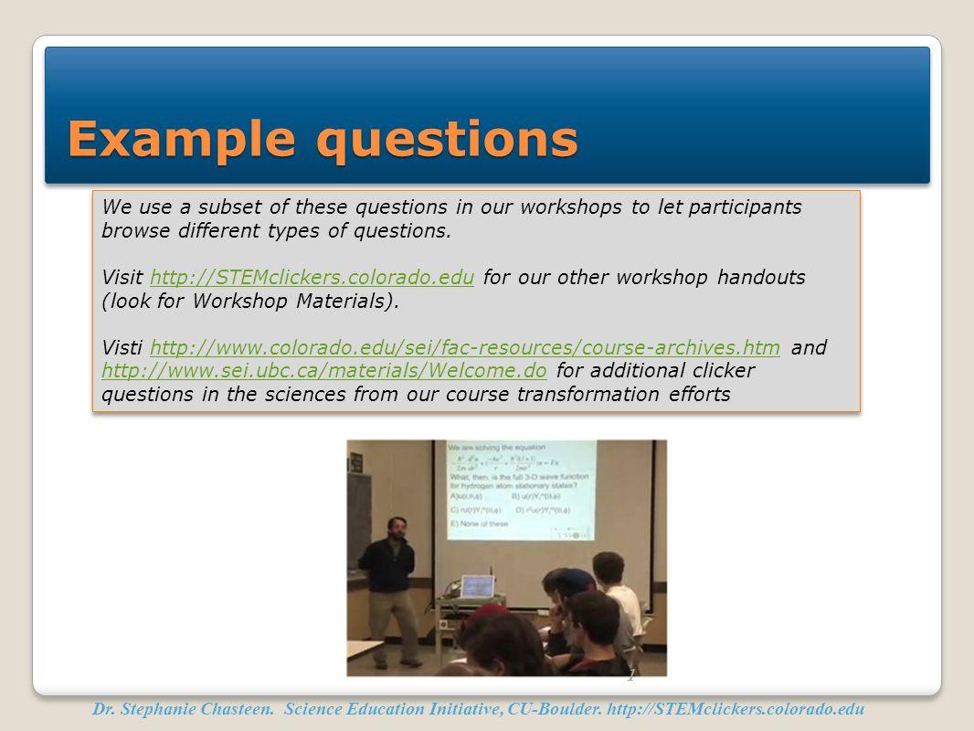 Dr.Stephanie Chasteen. Science Education Initiative, CU-Boulder.
