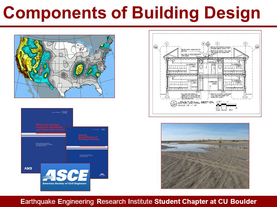 Earthquake Engineering Research Institute Student Chapter at CU Boulder Components of Building Design