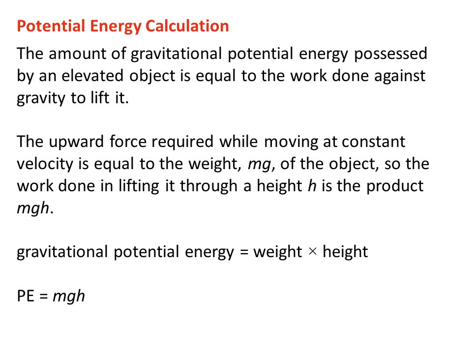 The potential energy of the 100-N boulder with respect to the ground below is 200 J in each case.
