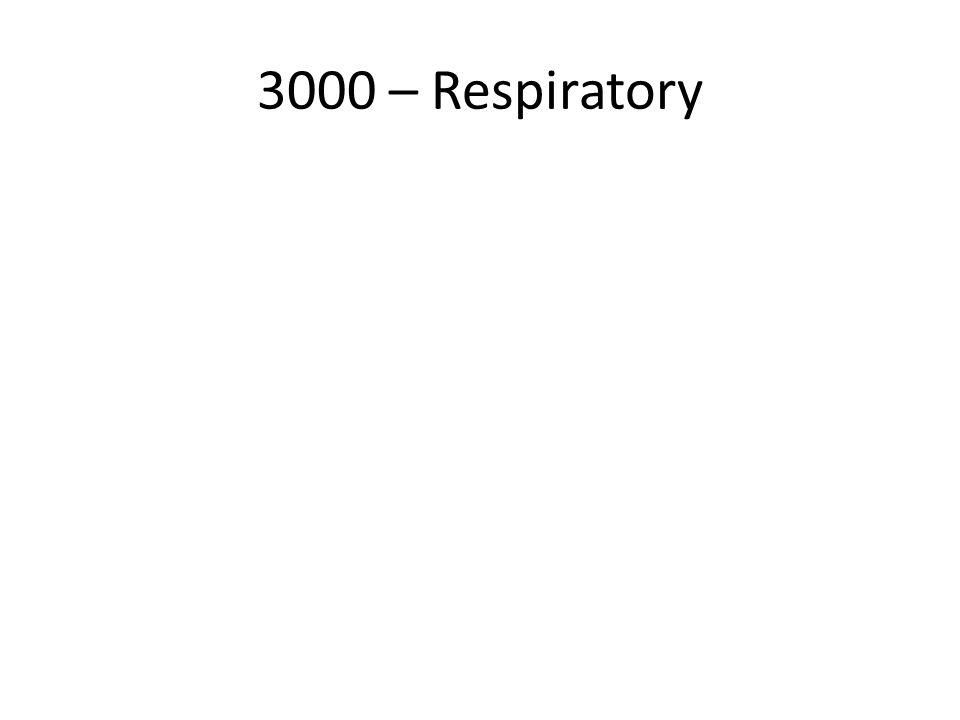 3000 – Respiratory