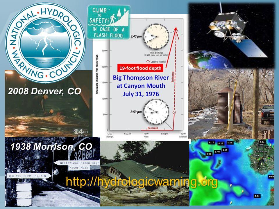 http://hydrologicwarning.org 1938 Morrison, CO 2008 Denver, CO