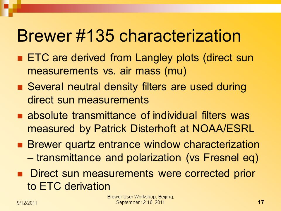 Brewer #135 characterization ETC are derived from Langley plots (direct sun measurements vs.