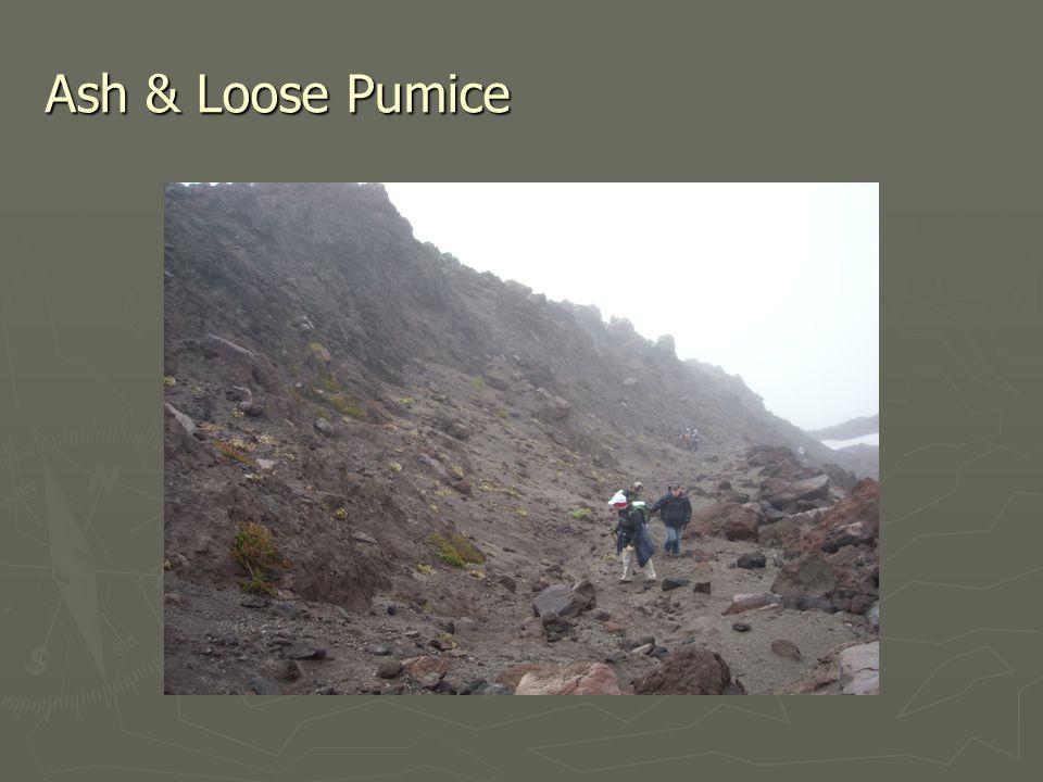 Ash & Loose Pumice