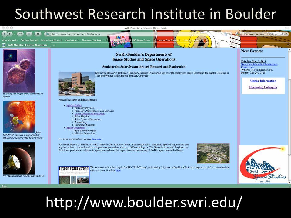 Southwest Research Institute in Boulder http://www.boulder.swri.edu/