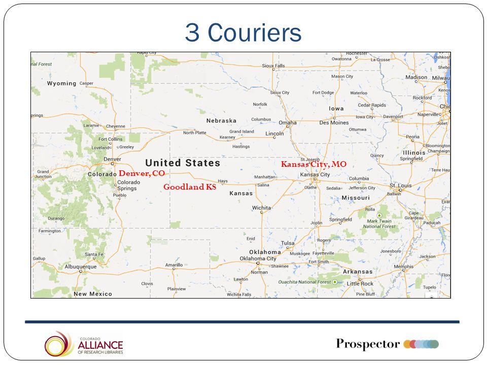 3 Couriers Goodland KS Kansas City, MO Denver, CO