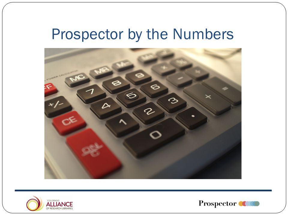Prospector by the Numbers