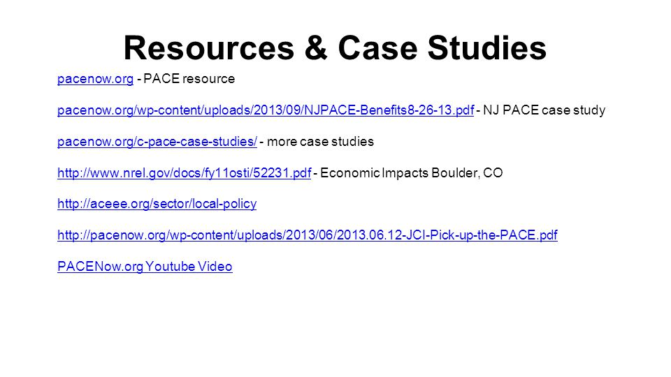 Resources & Case Studies pacenow.orgpacenow.org - PACE resource pacenow.org/wp-content/uploads/2013/09/NJPACE-Benefits8-26-13.pdfpacenow.org/wp-conten