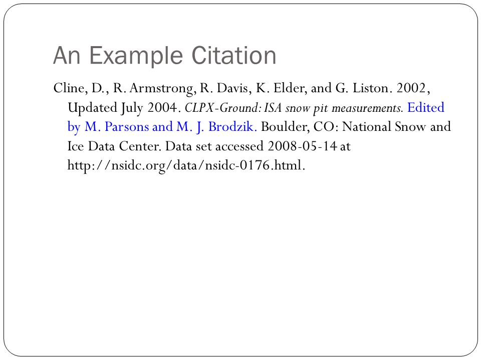 An Example Citation Cline, D., R. Armstrong, R. Davis, K.