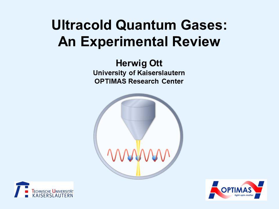Optical lattices Superfluidity: tunneling dominates Mott insulator: Interaction energy Dominates (no interference)