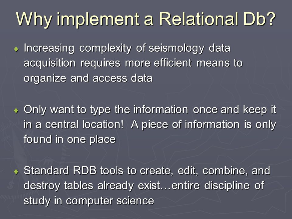 Why implement a Relational Db.