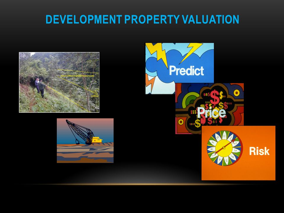 DEVELOPMENT PROPERTY VALUATION