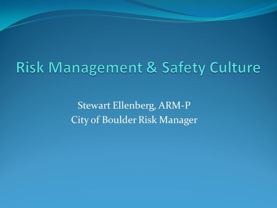 Stewart Ellenberg, ARM-P City of Boulder Risk Manager