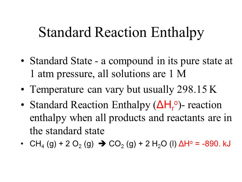 Reaction Enthalpy