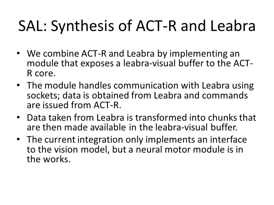 SAL Applications: Metacognition The Leabra neural network is trained to recognize 50 out of 100 object classes.