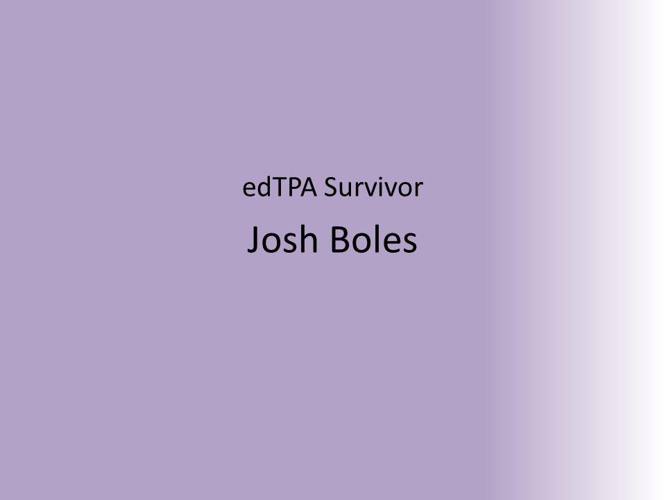edTPA Survivor Josh Boles