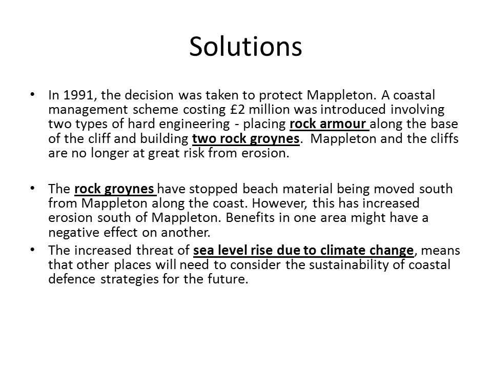 Solutions In 1991, the decision was taken to protect Mappleton.
