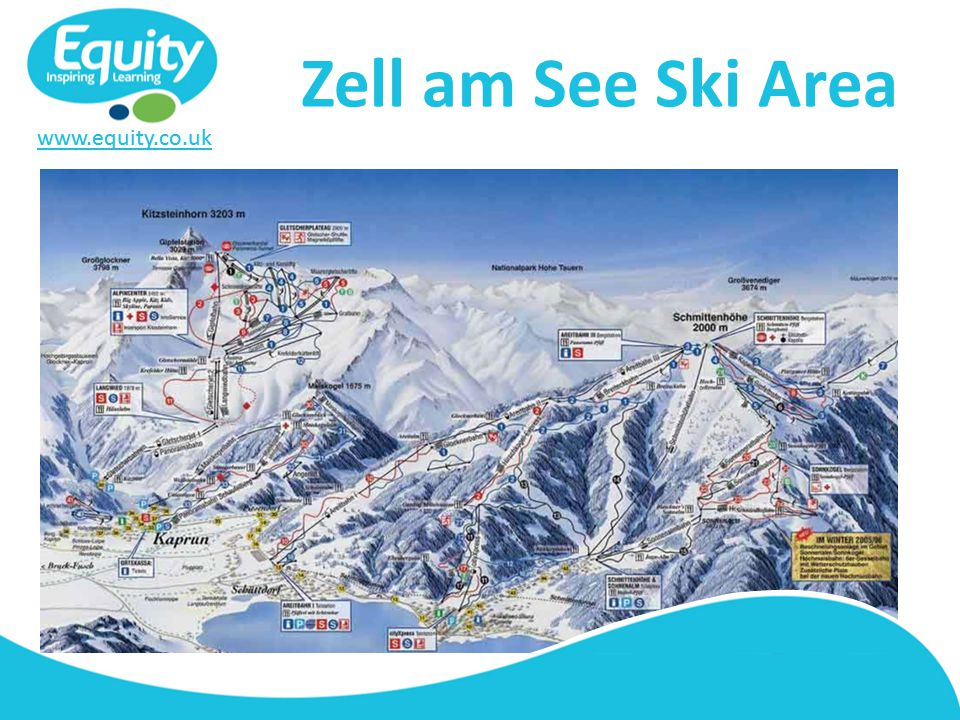 www.equity.co.uk Zell am See Ski Area