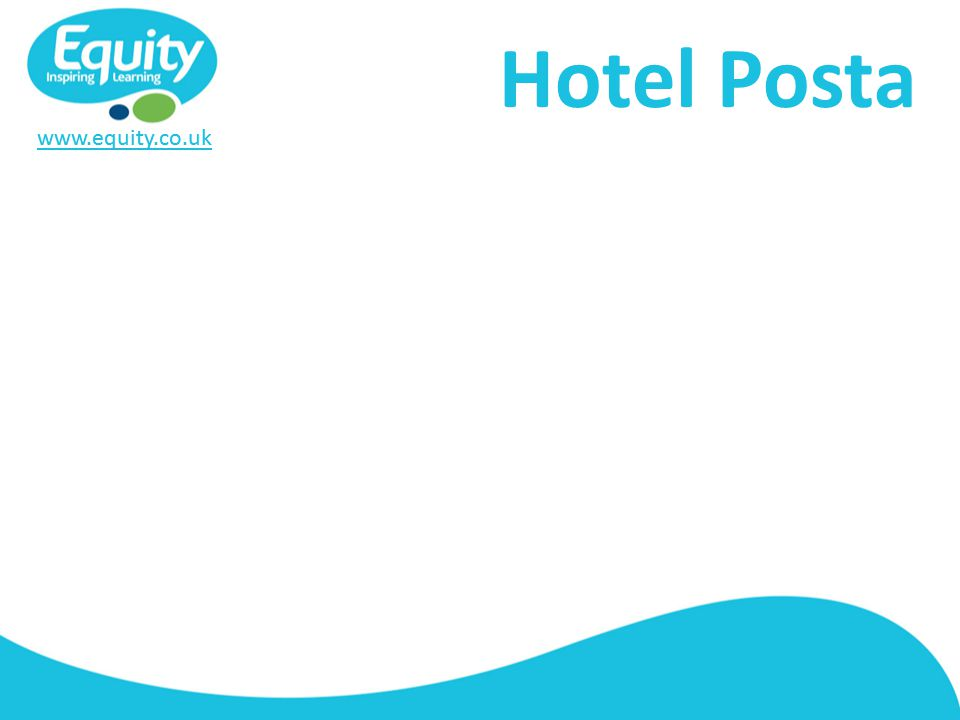 www.equity.co.uk Hotel Posta