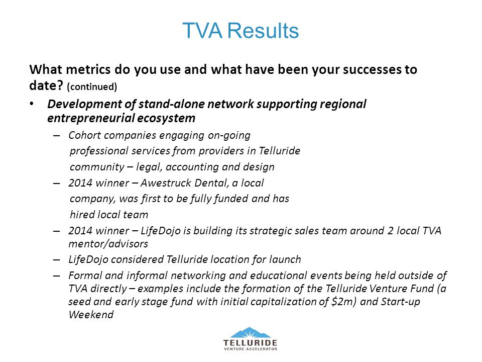 TVA Results What metrics do you use and what have been your successes to date.