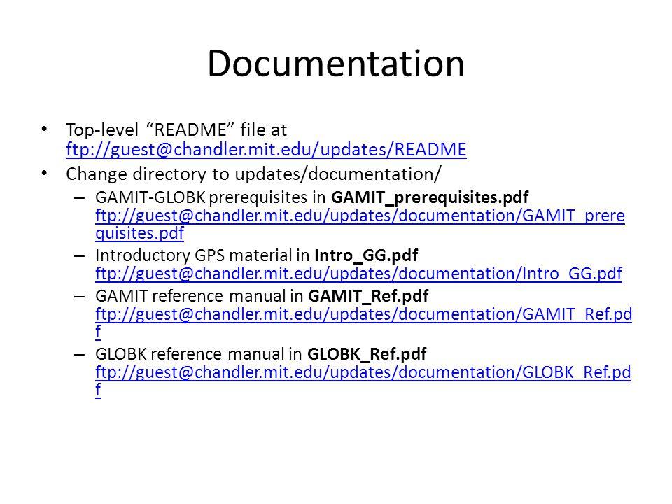 "Documentation Top-level ""README"" file at ftp://guest@chandler.mit.edu/updates/README ftp://guest@chandler.mit.edu/updates/README Change directory to u"