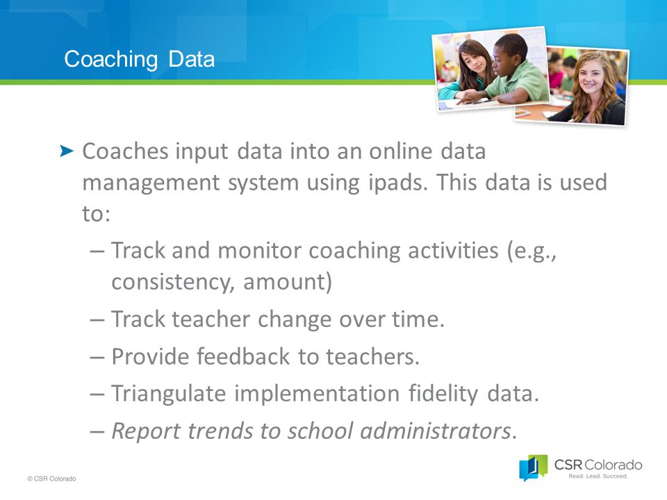 Coaching Data Coaches input data into an online data management system using ipads.
