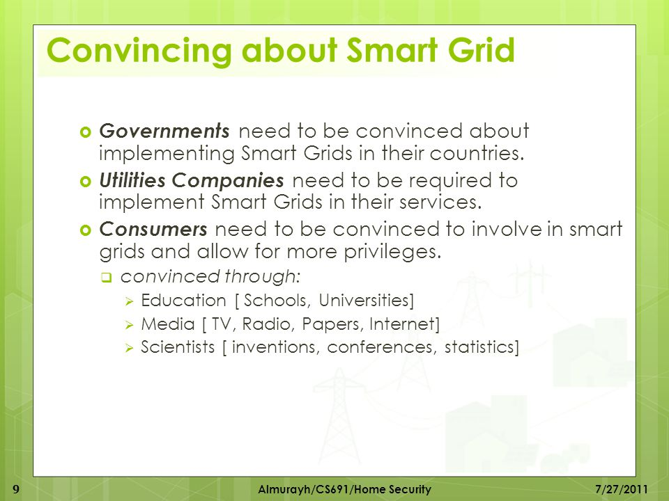 Smart Grids Conceptual Model 20 Almurayh/CS691/Home Security 7/27/2011