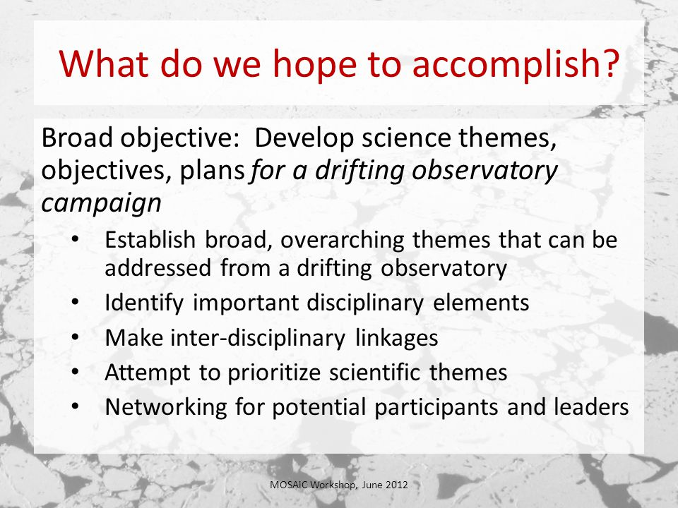 What do we hope to accomplish.