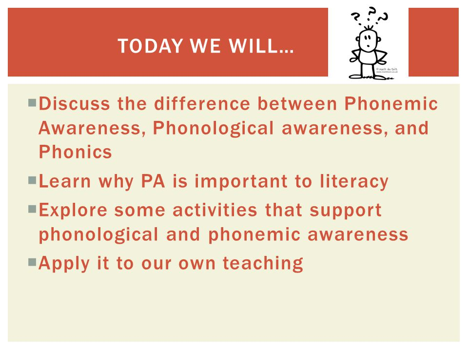  Phonemic Awareness is the understanding that the sounds of spoken language work together to make words.