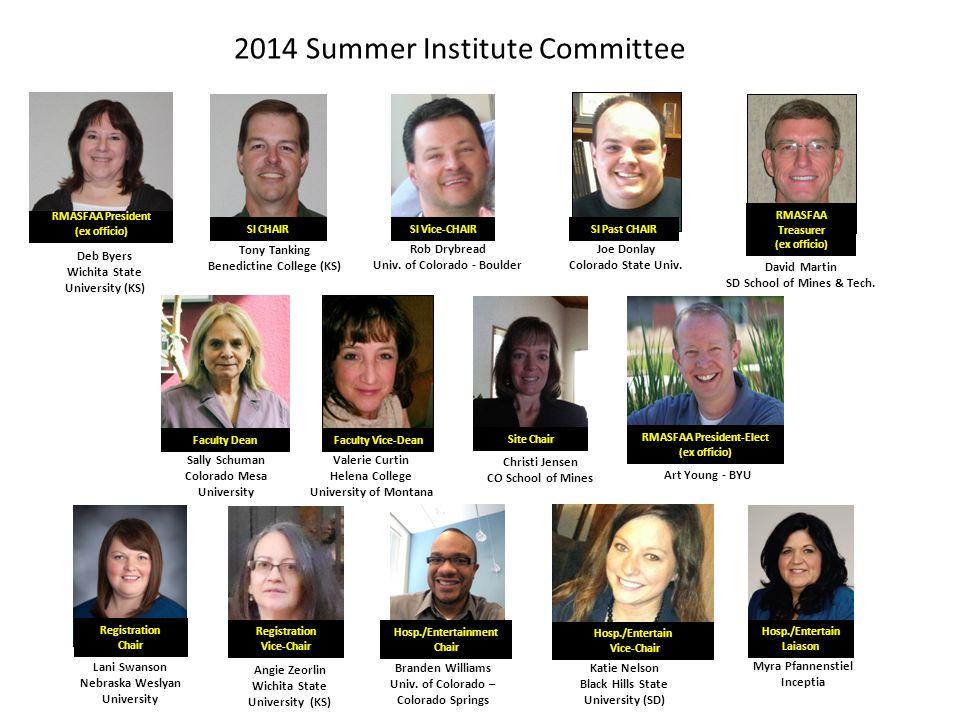 2014 Summer Institute Committee Joe Donlay Colorado State Univ.