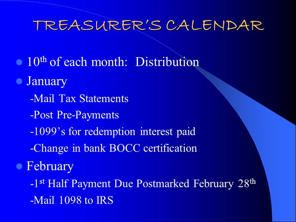 10 th of each month: Distribution March -School District Interim Distribution April -Full Payment Due April 30th May - School District Interim Distribution June -2 nd Half Payment Due June 15th -School District Interim Distribution -Mail Delinquent Personal Property Tax Statements -Mail Delinquent Real Property Tax Statements July - Mail subtax notices (15 days after delinquent notices)